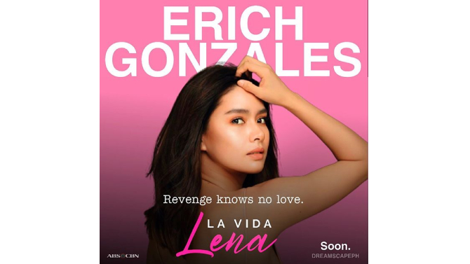Dreamscape announces comebacking Erich Gonzales stellar cast in La Vida Lena 1